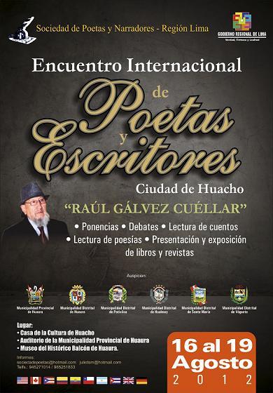 """Huacho: Encuentro Internacional de Poetas y Escritores """"Raúl Gálvez Cuéllar"""""""